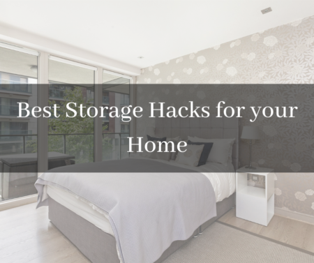 Best Storage Hacks for your Home